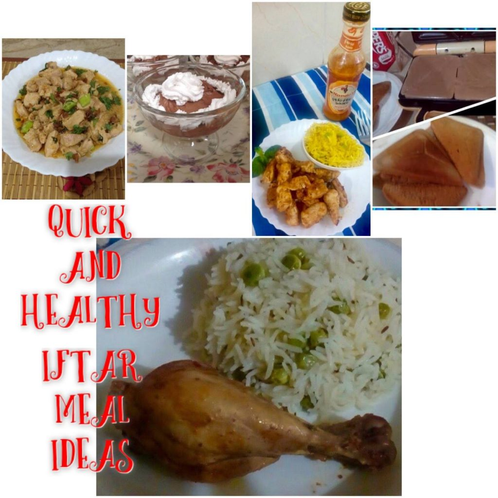 Quick and healthy Iftaar ideas