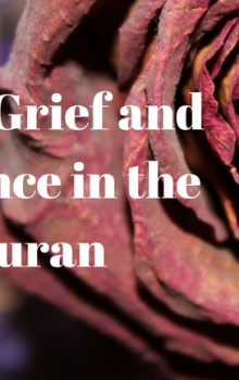 Fear, Grief and Patience in the Quran