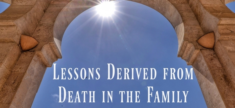 Lessons Derived from Death in the Family