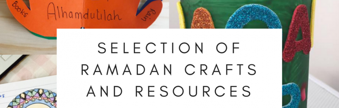 Ramadan and Eid Crafts and Resources