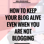 How to keep your blog alive when not blogging