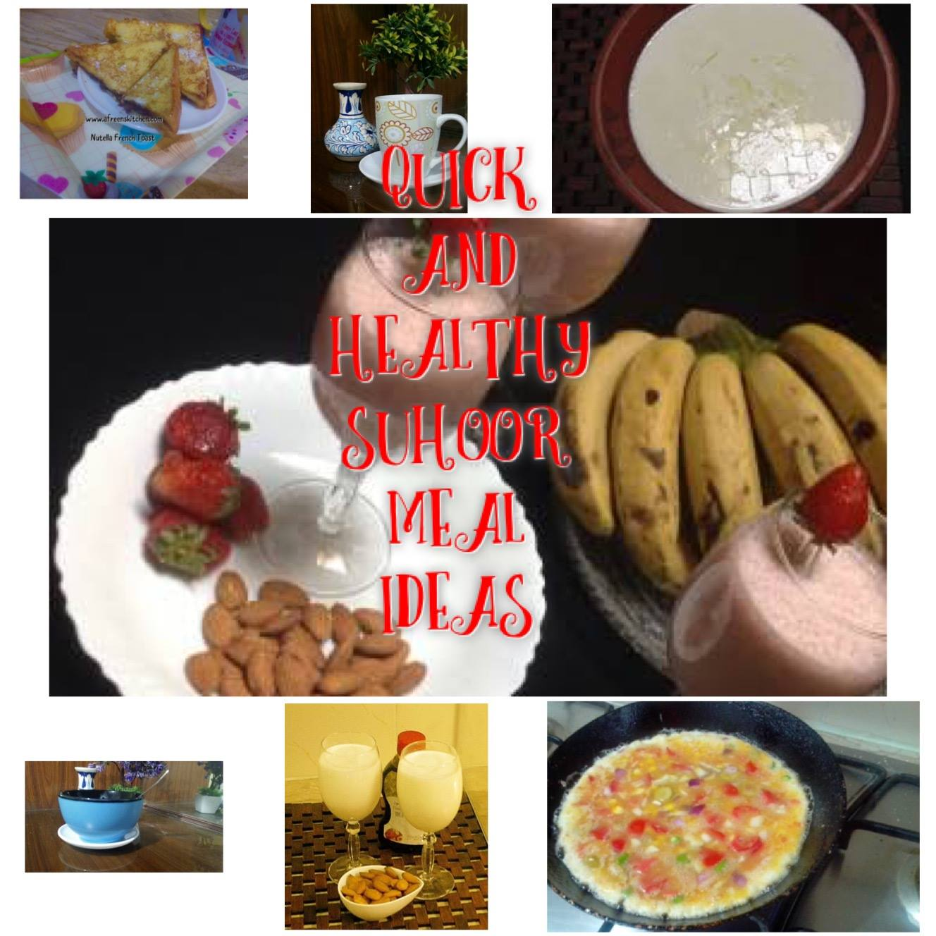 Ramadan day 4 quick and healthy suhoor and iftar meal ideas ramadan day 4 quick and healthy suhoor and iftar meal ideas forumfinder Image collections