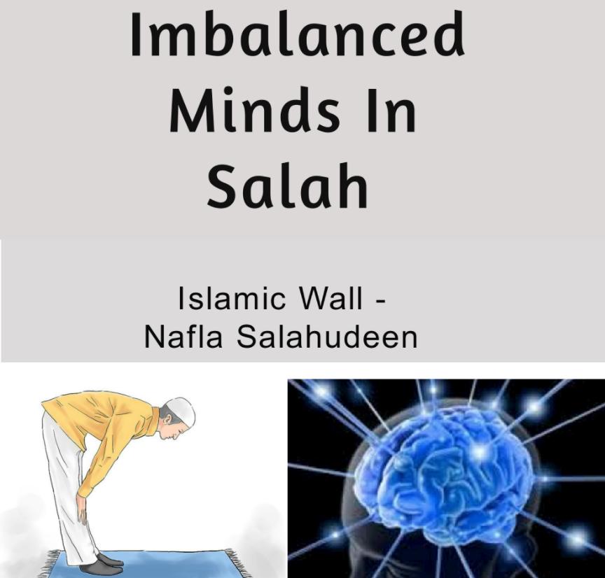 Imbalanced minds in salah