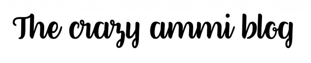 The Crazy Ammi Blog