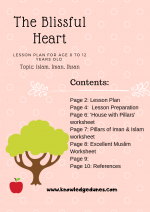 The Blissful Heart; Lesson Plan on Iman, Islam & Ihsan