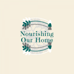 Nourishing Our Home