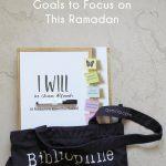 goals to focus on this ramadan