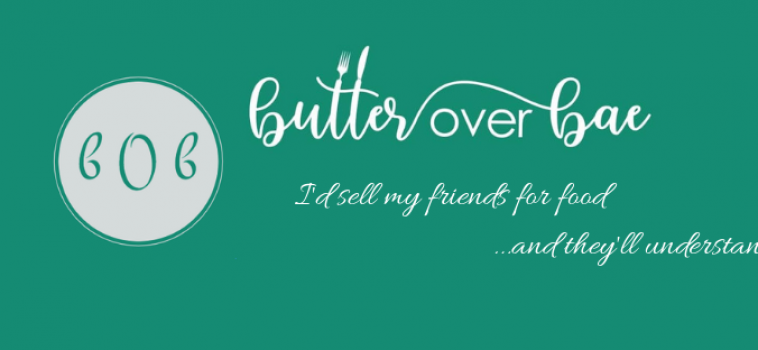 Butter Over Bae – September 2019 Featured Blogger