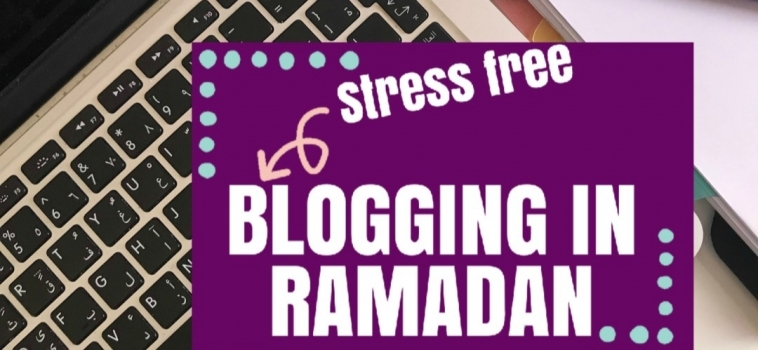Day 4 Ramadan 2019 – Blogging on Autopilot in Ramadan