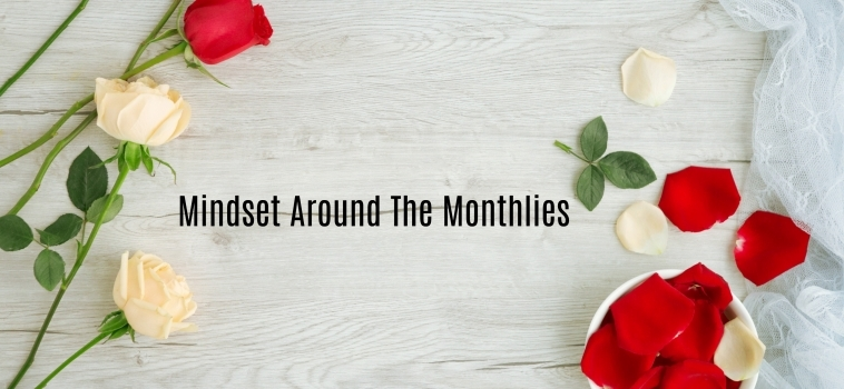 Ramadan Day 23 – Mindset Around The Monthlies