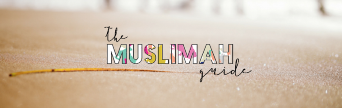 November 2017 Featured Blogger – The Muslimah Guide