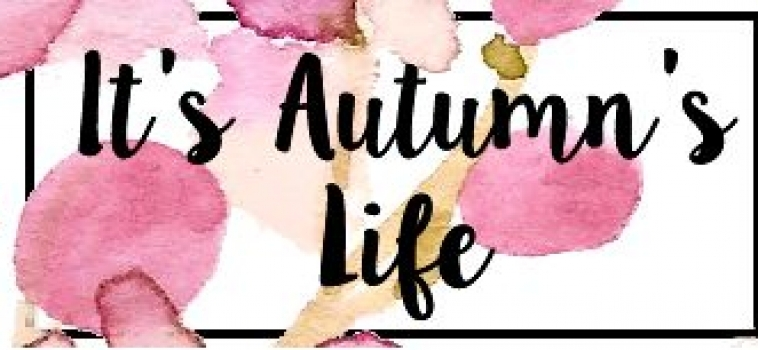 August Featured Blogger – It's Autumn's Life