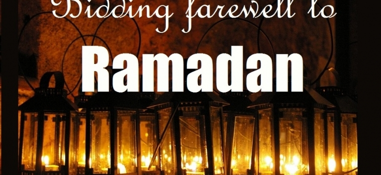 Bidding Farewell to Ramadan